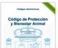 Actualizado el Código de Protección y Bienestar Animal, que recoge toda la normativa vigente en este área