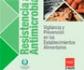La Consejería de Sanidad y Colvema editan un folleto informativo sobre resistencia a los antimicrobianos: vigilancia y prevención en establecimientos alimentarios