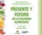 Jornada 'Seguridad Alimentaria en España' organizada por el Foro Interalimentario y la AESAN