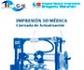 I Jornadas de Actualización en Impresión 3D Médica, organizadas por el Hospital Universitario Gregorio Marañon