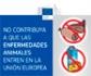 Nuevos pósters para informar a los viajeros que llegan a la UE sobre los riesgos de introducir productos de origen animal, que puedan portar enfermedades que afecten a la ganadería