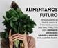 El Ayuntamiento de Madrid convoca el primer 'Premio a Trabajos Académicos y de Investigación sobre Alimentación Saludable y Sostenible', en la ciudad de Madrid