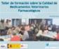 Taller de formación sobre la Calidad de Medicamentos Veterinarios Farmacológicos, organizado por la Fundación Vetmasi y la AEMPS
